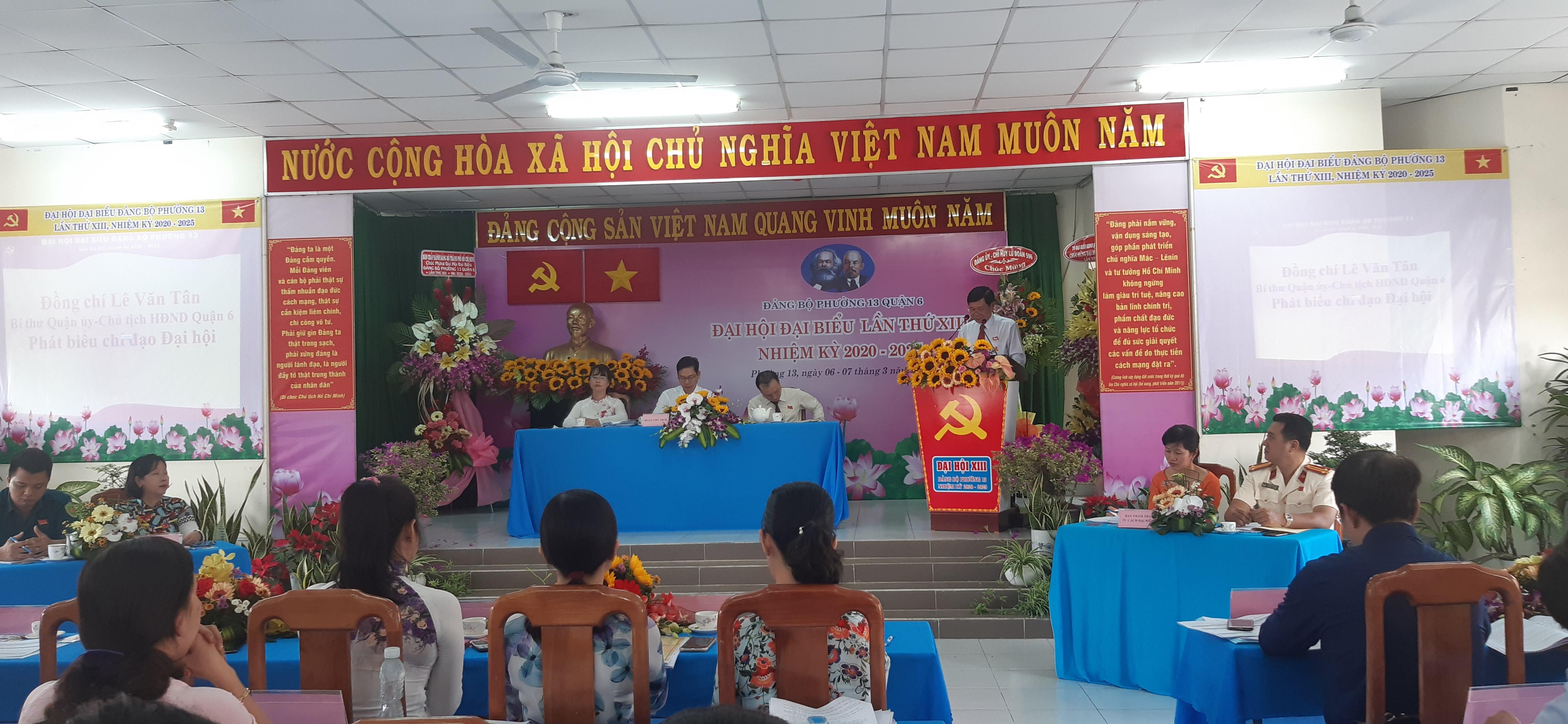 Ông Lê Văn Tân- Bí Thư quận ủy quận 6 phát biểu chỉ đạo đại hội.