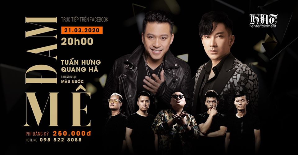 Poster đêm nhạc Đam mê của ca sĩ Tuấn Hưng, Quang Hà và ban nhạc Màu nước.