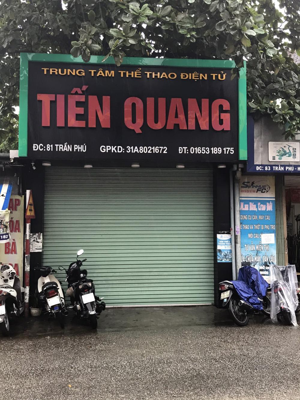 Trung tâm thể thao điện tử Tiến Quang (số 81 Trần Phú, phường Phước Vĩnh, TP. Huế