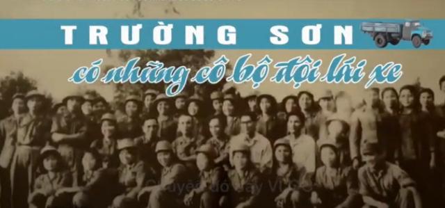 Phim tài liệu Trường Sơn có những cô bộ đội lái xe