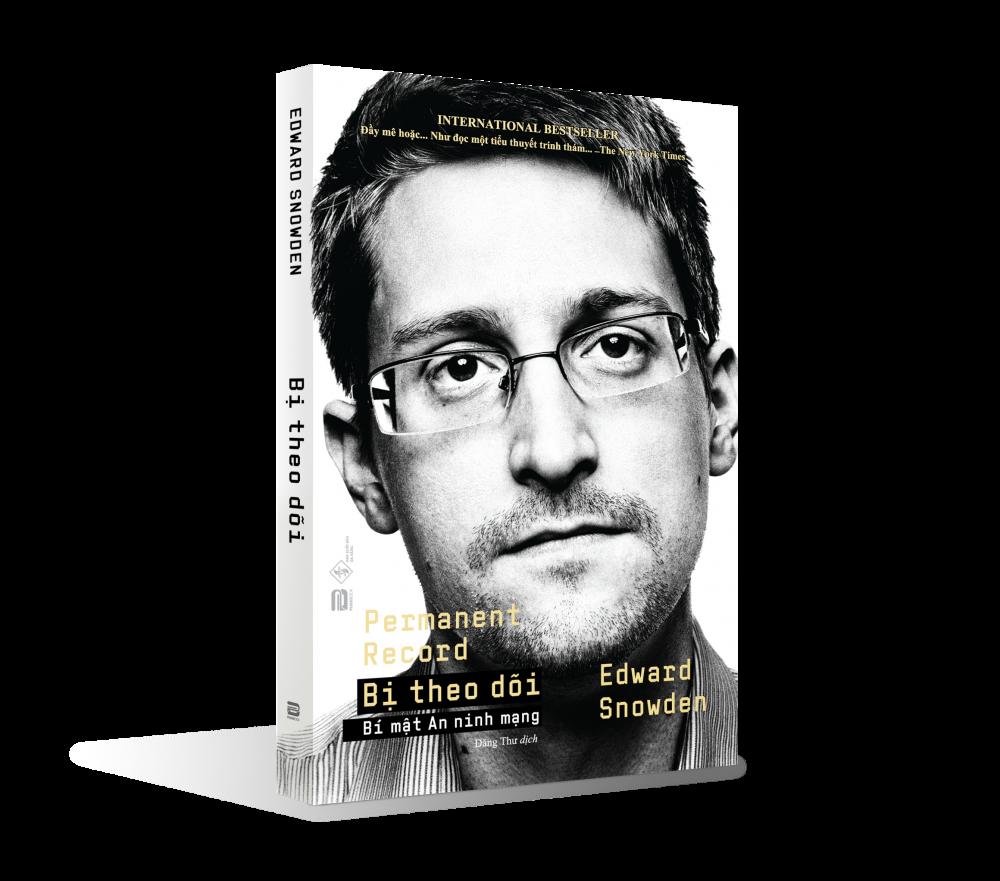 Tự truyện của Edward Snowden vừa chính thức được phát hành