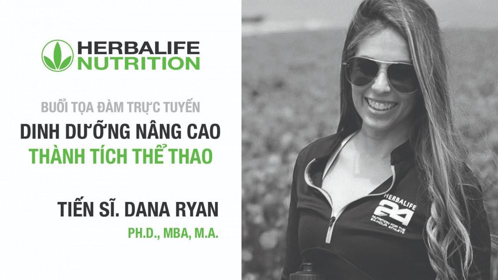 Tiến sĩ Dana Ryan, Giám đốc phụ trách chương trình Hiệu suất và Giáo dục thể thao Tập đoàn dinh dưỡng toàn cầu Herbalife Nutrition