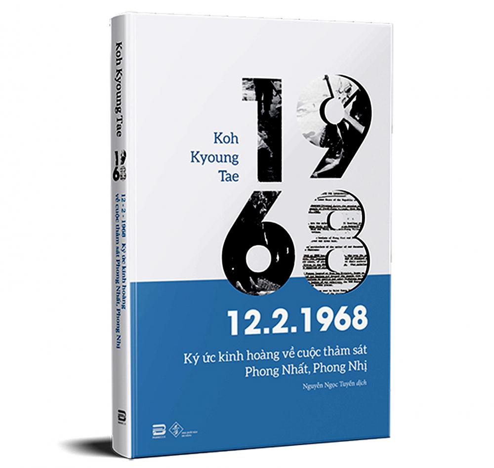 Cuốn sách 12-2-1968 là một bộ tài liệu chiến tranh gây bàng hoàng