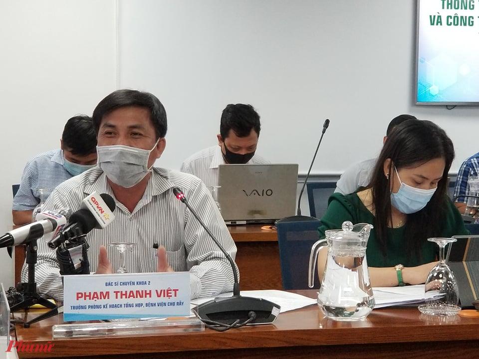 Bác sĩ Phạm Thanh Việt cho biết đã phân luồng ca bệnh 450 ngay từ đầu vào Bệnh viện Chợ Rẫy