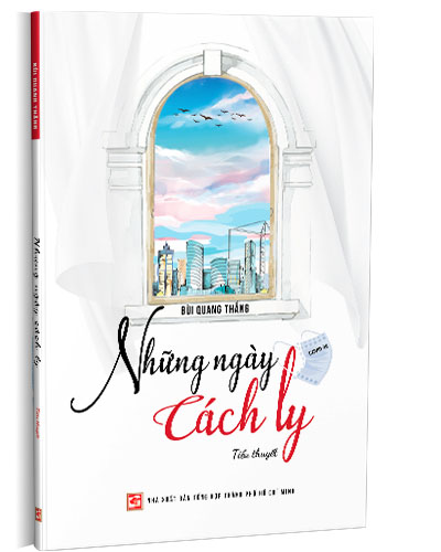 Sách Những ngày cách ly được tác giả Nguyễn Quang Thắng hoàn thành chỉ trong 12 ngày - Ảnh Internet