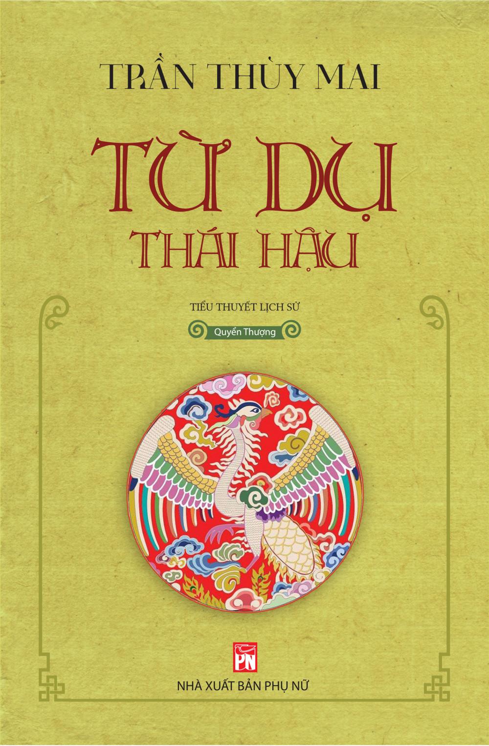 Từ Dụ thái hậu của nhà văn Trần Thùy Mai
