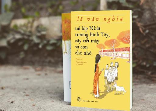 Nhà văn Lê Văn Nghĩa hay nhắc đến Trường Bình Tây trong sách.