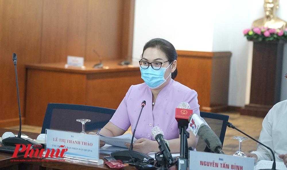 Bà Lê Thị Thanh Thảo -  Chủ tịch UBND quận 6 cho biết đã phong tỏa 3 khu vực tại quận 6 do liên quan đến 3 ca dương tính COVID-19