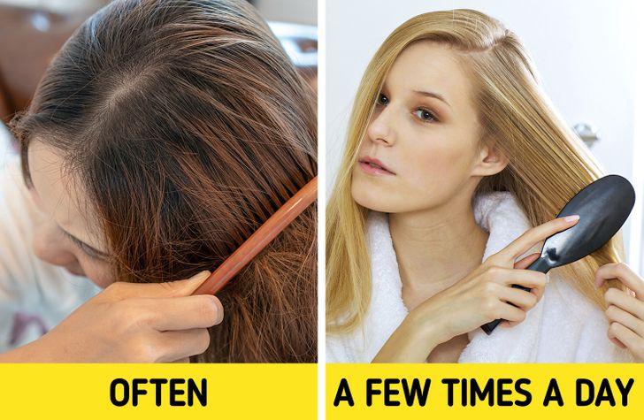 4. chải tóc quá thường xuyên Hành động chải tóc nhiều lần trong ngày có thể làm tóc yếu và dễ gãy rụng hơn. Thay vào đó, bạn chỉ nên chải tóc khoảng 2 - 3 lần mỗi ngày chứ không nên chải nhiều. Việc sử dụng lược liên tục trong ngày có thể làm tế bào da chết rơi ra nhiều.