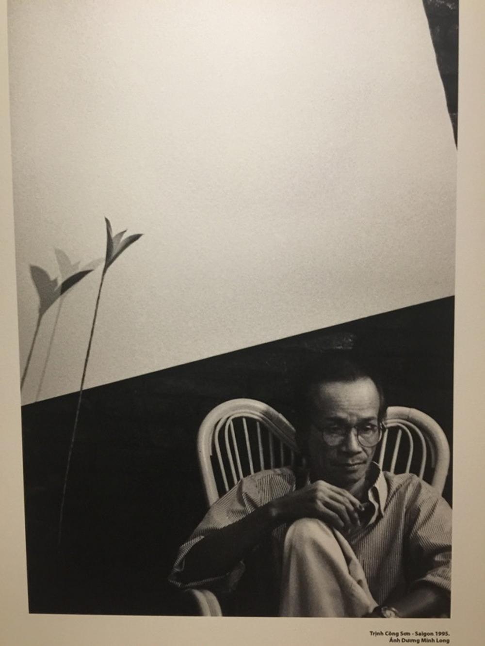 Những bức ảnh tư liệu của nhạc sĩ Trịnh Công Sơn được nghệ sĩ nhiếp ảnh Dương Minh Long gìn giữ suốt 26 năm qua