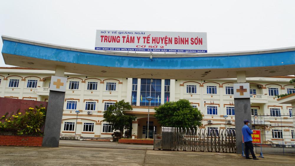 Cơ sở 2 - Trung tâm y tế huyện Bình Sơn là nơi đang cách ly tập trung Q