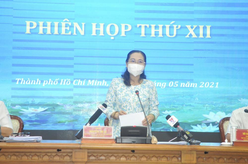 Phó Bí thư Thành ủy, Chủ tịch HĐND TPHCM, Chủ tịch Ủy ban Bầu cử TPHCM Nguyễn Thị Lệ chủ trì phiên họp