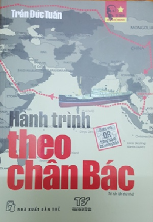 Cuốn sách Hành trình theo chân Bác cũng được nhà xuất bản Trẻ tái bản dịp này
