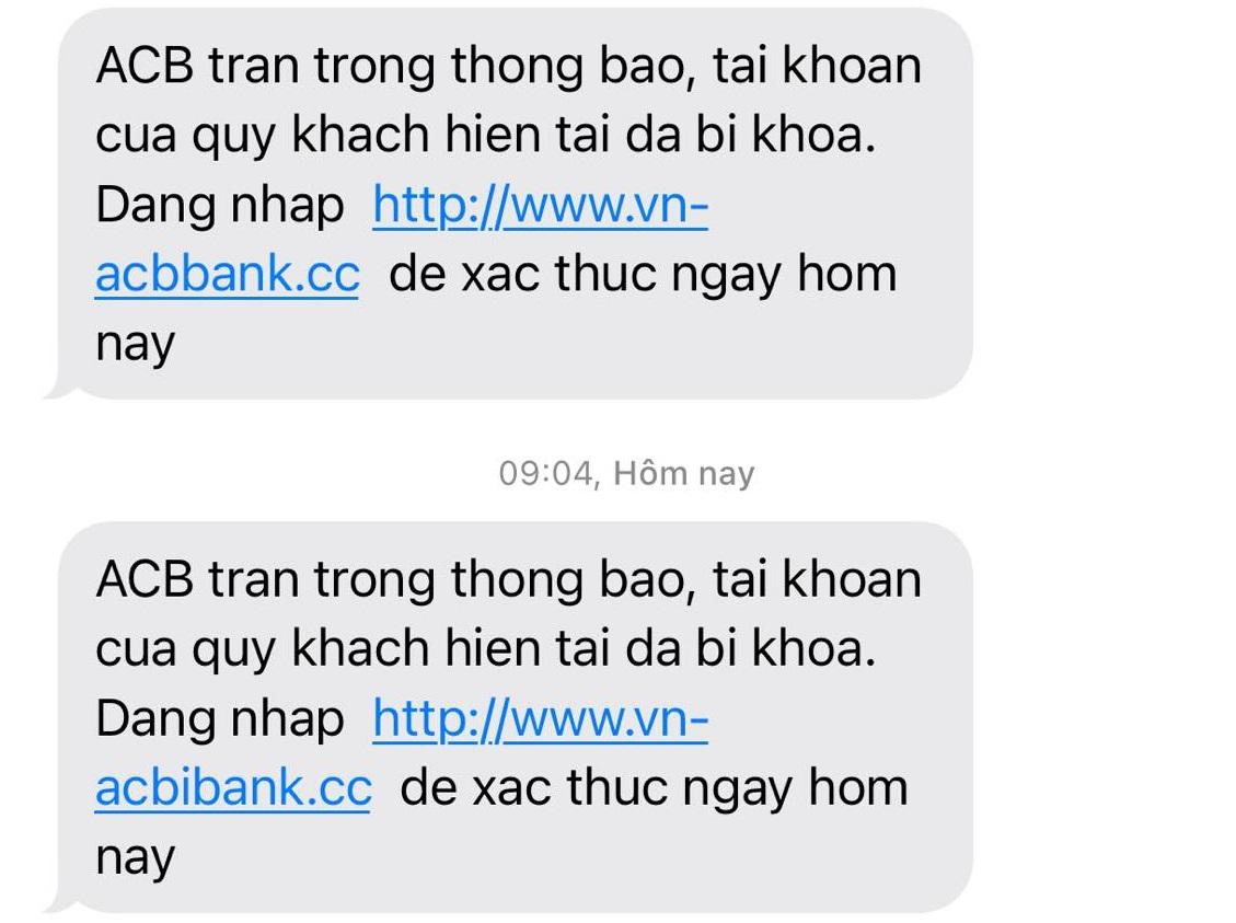 Không có tài khoản ACB nhưng ngày nào chị Nguyên cũng nhận tin nhắn giảo mạo của ngân hàng này
