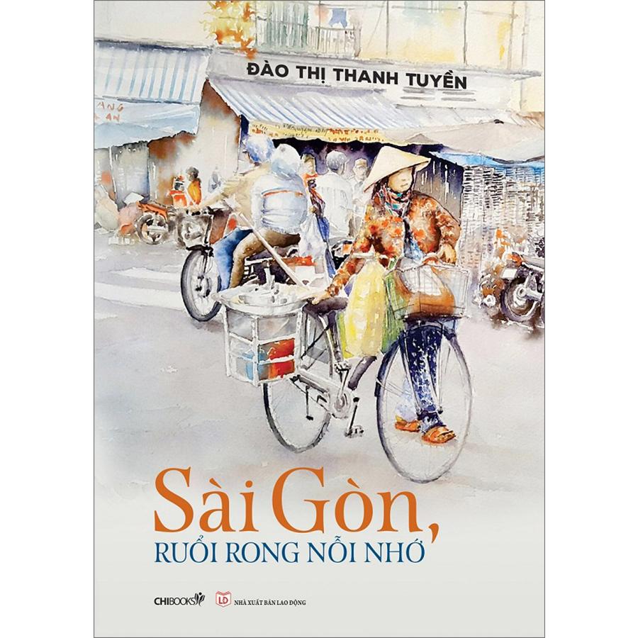 Tập tạp văn viết về Sài Gòn của Đào Thị Thanh Tuyền