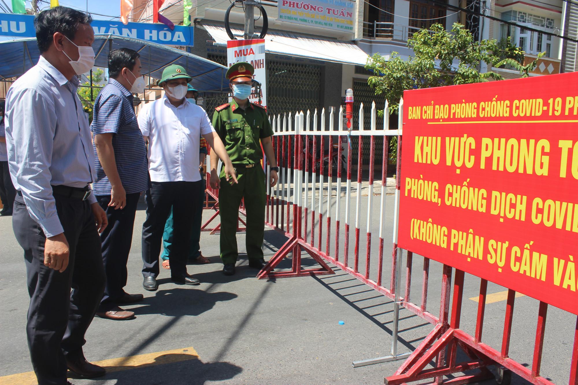 Lãnh đạo tỉnh Phú Yên kiểm tra khu vực bị phong tỏa