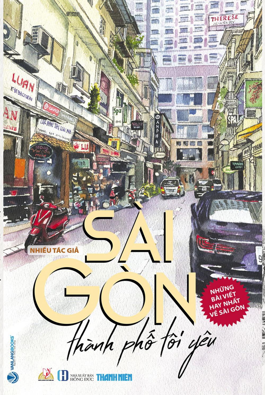 Những trang viết/tác phẩm về Sài Gòn ân tình sẽ tiếp tục được nối dài trong đại dịch