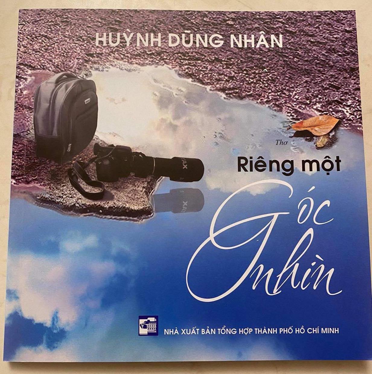 Tập thơ mới của nhà thơ, nhà báo Huỳnh Dũng Nhân.