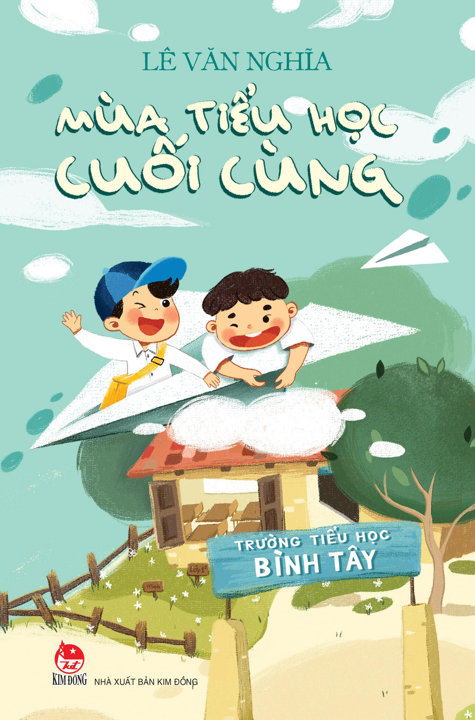 Cuốn Mùa tiểu học cuối cùng vừa được NXB Kim Đồng tái bản tháng trước