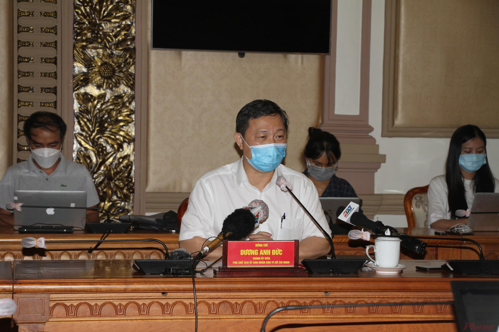Phó Chủ tịch UBND TPHCM Dương Anh Đức chủ trì họp báo chiều ngày 26/7