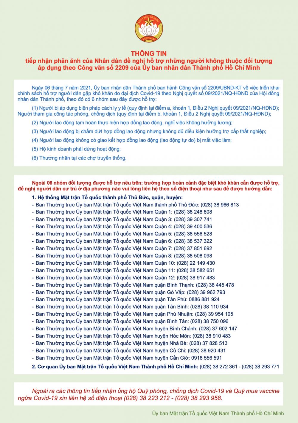 Hệ thống đường dây nóng của Ủy ban MTTQ Việt Nam TPHCM, Ủy ban MTTQ Việt Nam 21 quận, huyện và TP. Thủ Đức tiếp nhận và giải quyết các thông tin về hỗ trợ, chăm lo an sinh xã hội cho người dân trong giai đoạn cao điểm phòng, chống dịch COVID-19.