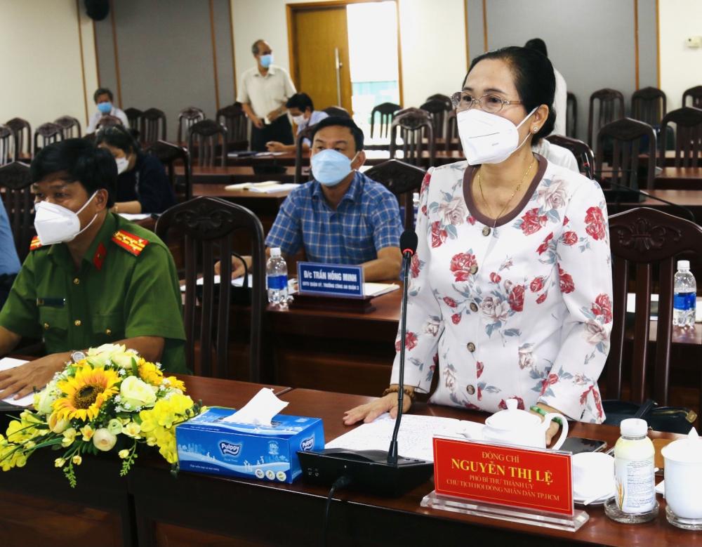 Chủ tịch HĐND TPHCM Nguyễn Thị Lệ đánh giá cao những nỗ lực của quận 3 trong công tác phòng, chống dịch COVID-19 đồng thời đề nghị quận 3 và 12 phường thực hiện giãn cách triệt để