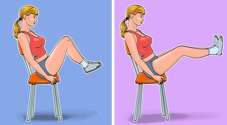 Kéo đầu gối của bạn vào ngực và duỗi thẳng chân 7 Exercises for a Flat Belly and a Thin Waist You Can Even Do While Sitting in a Chair Để có cơ bụng tuyệt vời, bạn phải liên quan đến đôi chân của mình. Đảm bảo ghế của bạn vững vàng trước khi bạn bắt đầu .  Kỹ thuật tập luyện:  Dựa lưng vào ghế và đặt hai chân lại với nhau. Kéo đầu gối của bạn vào ngực và giữ trong 3 giây. Bây giờ duỗi thẳng chân của bạn và giữ trong 3 giây. Từ từ uốn cong đầu gối và kéo chúng về phía ngực, duỗi thẳng trở lại. Lặp lại bài tập này 10 lần.