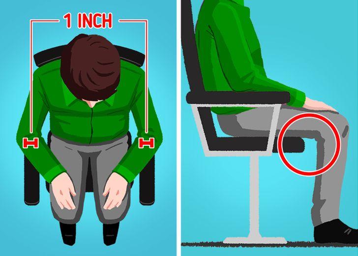 Cũng như khi chọn những đôi giày, một chiếc ghế không thể phù hợp về cả kích cỡ và mang đến cảm giác thoải mái cho tất cả mọi người. Vì vậy, việc lựa chọn một chiếc ghế phù hợp sẽ giúp chúng ta thoải mái hơn khi ngồi vào bàn làm việc. Bạn nên lựa chọn loại ghế có thể điều chỉnh được về chiều cao cũng như độ đàn hồi của phần lưng ghế. Ngoài ra còn có 2 điểm chính cần nhớ khi chọn một chiếc ghế làm việc hay ngồi học. Đầu tiên là kiểm tra xem mặt ghế có rộng hơn hông của bạn ít nhất một inch ở mỗi bên để bạn có đủ chỗ dựa cho đùi hay không. Thứ hai, kiểm tra xem có khoảng cách ít nhất 0,5inch giữa mép ghế và gối của bạn hay không. Chọn ghế có đệm mềm cũng sẽ giúp phần mông vào đùi của bạn cảm thấy thoải mái hơn so với một chiếc ghế gỗ không có đệm.
