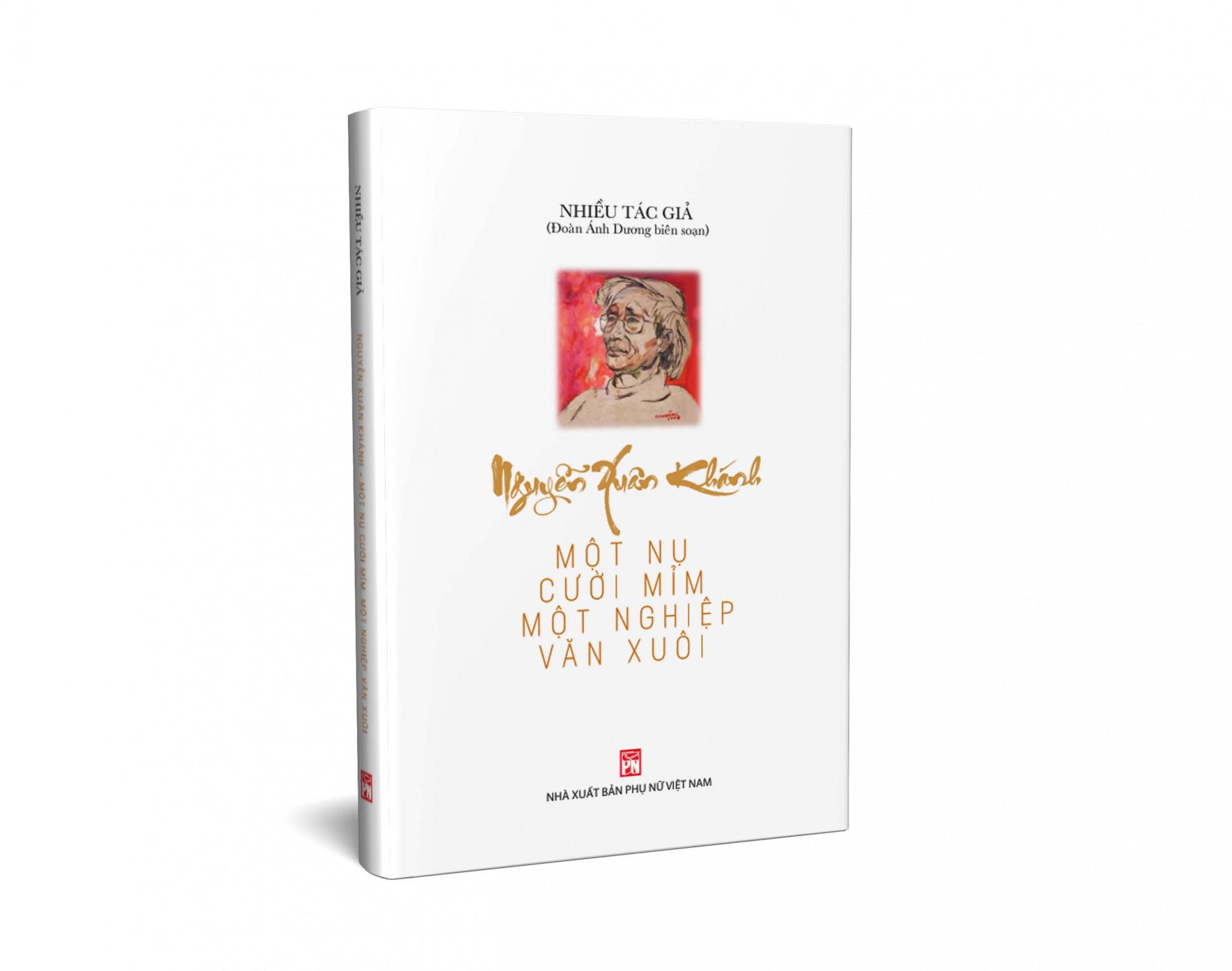 Hơn 500 trang sách viết về cuộc đời và tác phẩm của cố nhà văn Nguyễn Xuân Khánh