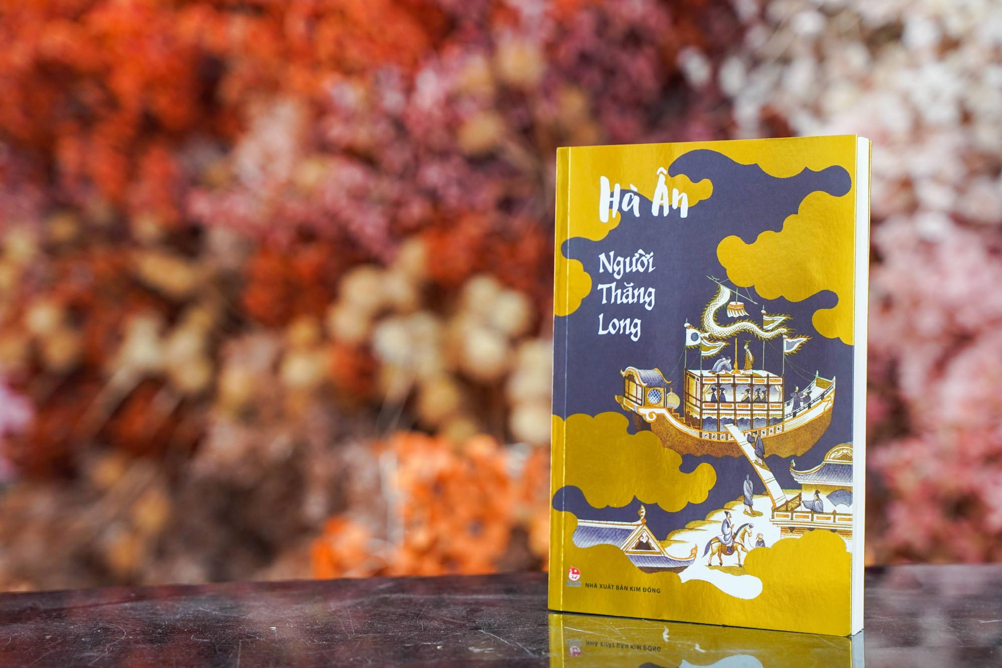 Cuốn Người Thăng Long của nhà văn Hà Ân.