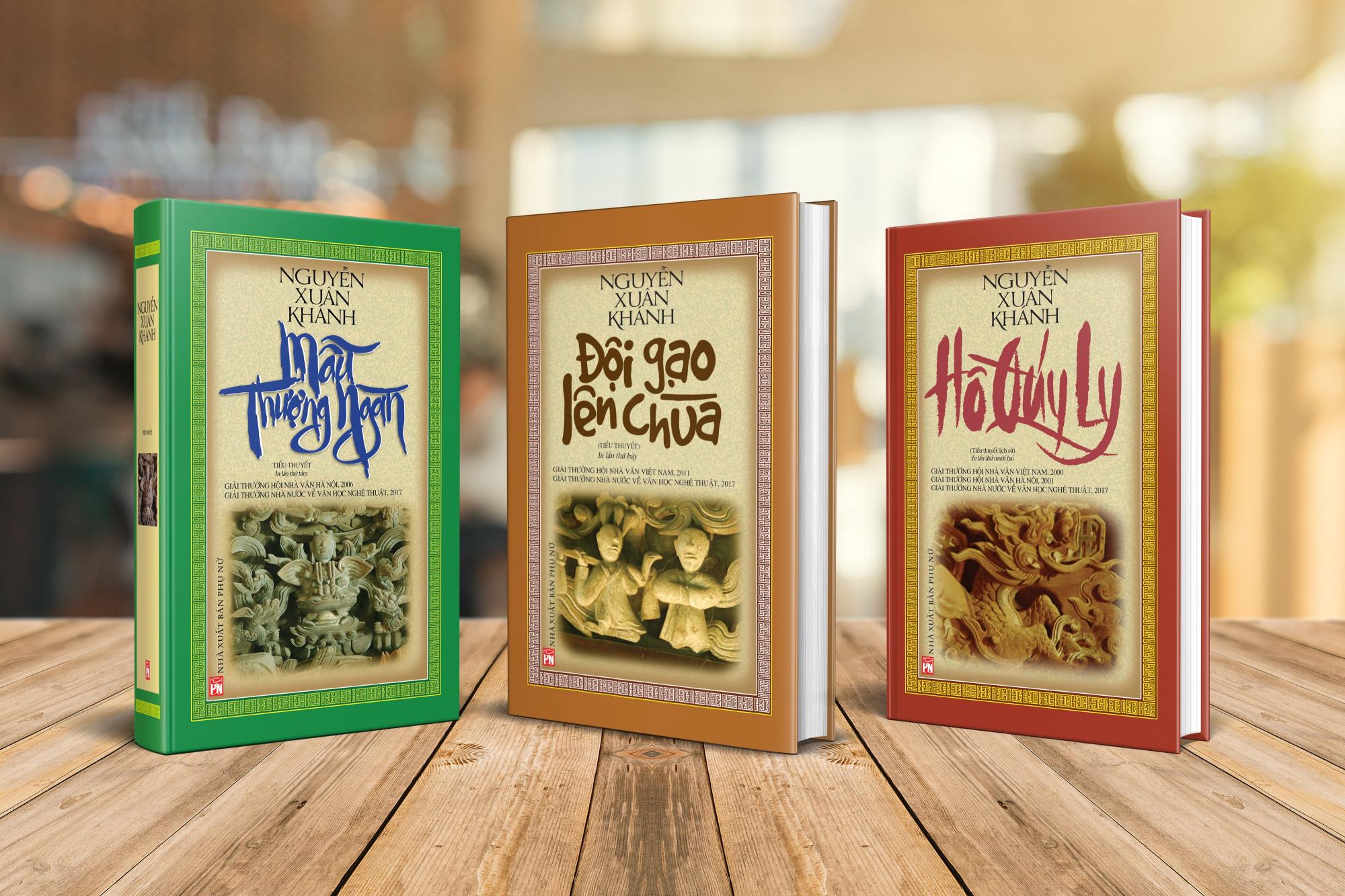 Bộ ba cuốn tiểu thuyết đồ sộ của nhà văn Nguyễn Xuân Khánh