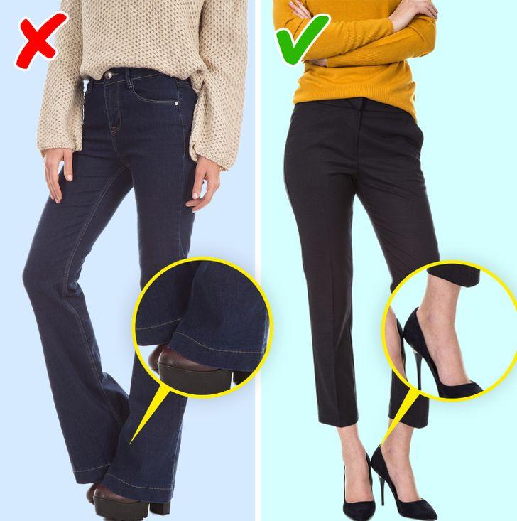 Chiều dài quần tới mắt cá chân: Quần lưng cao rất hợp với giày cao gót, vì chúng sẽ đạt được hiệu quả kéo dài đôi chân của bạn. Đảm bảo rằng đường viền của đường khâu đế không che đi đôi giày của bạn. Nếu bạn muốn có một cái nhìn giản dị, bạn có thể mặc quần jean và gấp cổ tay của các mũi khâu. Chọn các mô hình không quá chật để bạn có thể tập hợp chúng ở độ cao bạn muốn.
