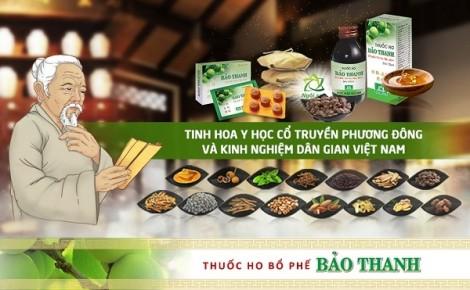 Bảo Thanh, thuốc ho bổ phế - Tinh hoa y học cổ truyền phương Đông và kinh nghiệm dân gian Việt Nam
