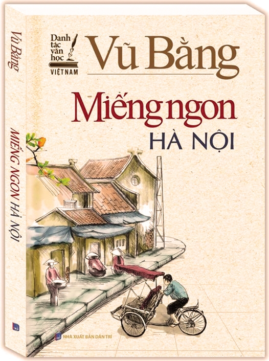 Vu tai ban 'Mieng ngon Ha Noi' cua NXB Dan Tri: Trang tron boi nho danh du Vu Bang