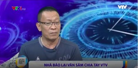 Lại Văn Sâm giật mình với những thông tin thất thiệt về việc chia tay VTV