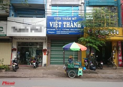 Thẩm mỹ viện Việt Thành nhiều sai phạm, tại sao Sở Y tế không phát hiện ra?