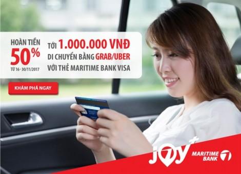Hoàn tiền 50% khi đi Grab và Uber với  thẻ tín dụng du lịch Maritime Bank Visa