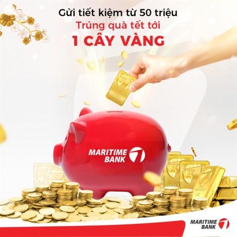 Gửi tiết kiệm tại Maritime Bank để nhận 'Lộc vàng như ý'