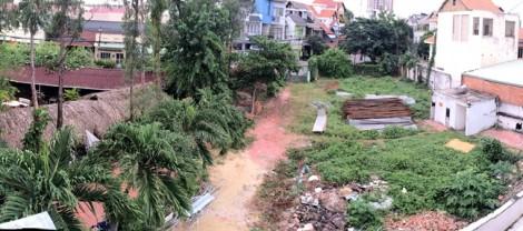TP.HCM: Đất sử dụng gần 50 năm vẫn bị thu hồi đất... vô chủ