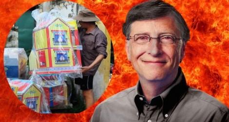 Bill Gates có đốt vàng mã?