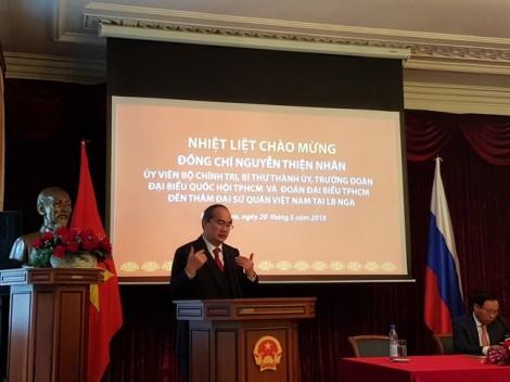 Bí thư Thành ủy TP.HCM Nguyễn Thiện Nhân: 'Hãy làm sống động quan hệ Việt Nam - Nga'