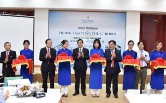 Khai trương trung tâm phẫu thuật robot tư nhân tại Việt Nam