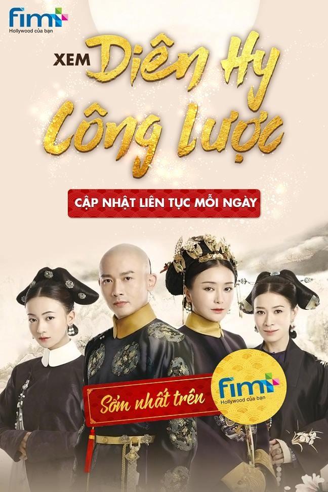 FIM+ chinh thuc mua duoc ban quyen phat song online bom tan 'Dien Hy cong luoc'