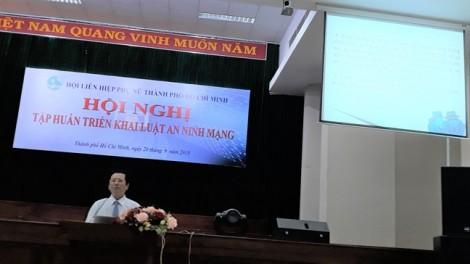 Hội LHPN TP.HCM tập huấn triển khai Luật An ninh mạng