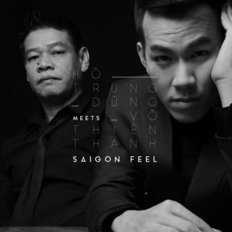 Hồ Trung Dũng - thị dân Sài Gòn chính hiệu trong âm nhạc