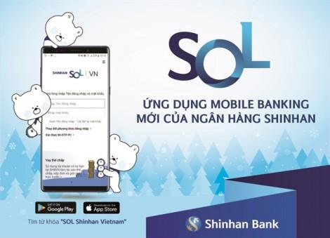 Ngân hàng Shinhan ra mắt SOL - Ứng dụng Mobile Banking với nhiều tính năng ưu việt