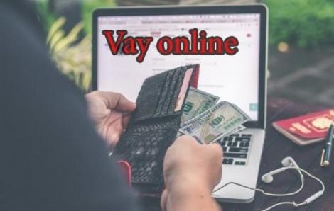 Nên lưu ý hợp đồng, lãi suất, hủy giải ngân khi vay trực tuyến