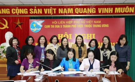 Hội LHPN 5 thành phố trực thuộc trung ương ký kết giao ước thi đua