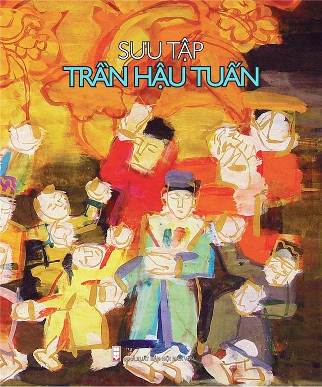 Tran Hau Tuan: Song cung nghe thuat