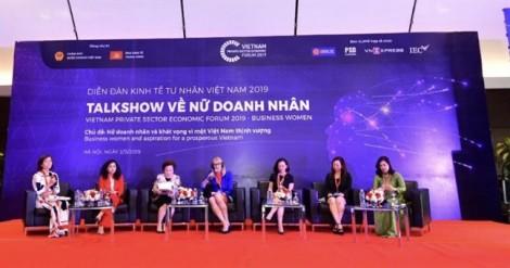 Nữ doanh nhân Việt chia sẻ và hiến kế tại Diễn đàn kinh tế tư nhân 2019